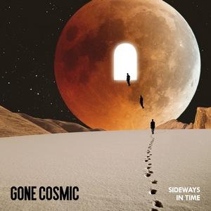Gone Cosmic – Sideways in Time