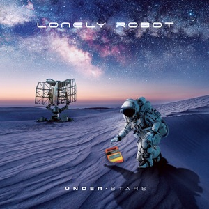 Lonely Robot – Under Stars