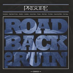 Pristine – Road Back to Ruin
