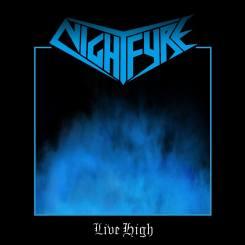 Nightfyre - Live High [Demo]
