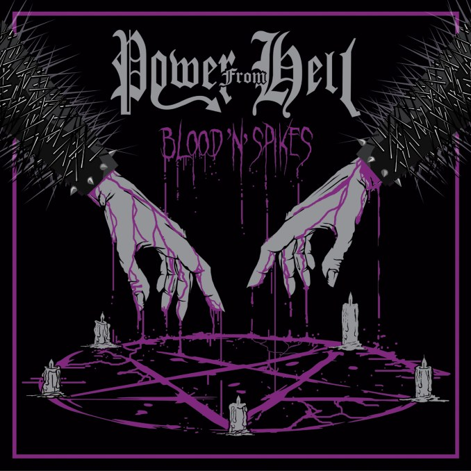 Power From Hell - Blood'n'Spikes