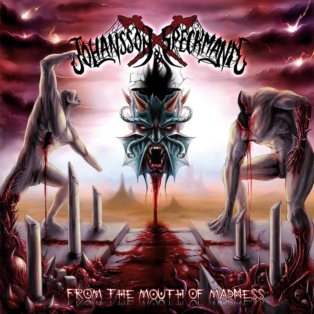 Johansson & Speckmann - From The Mouth Of Madness
