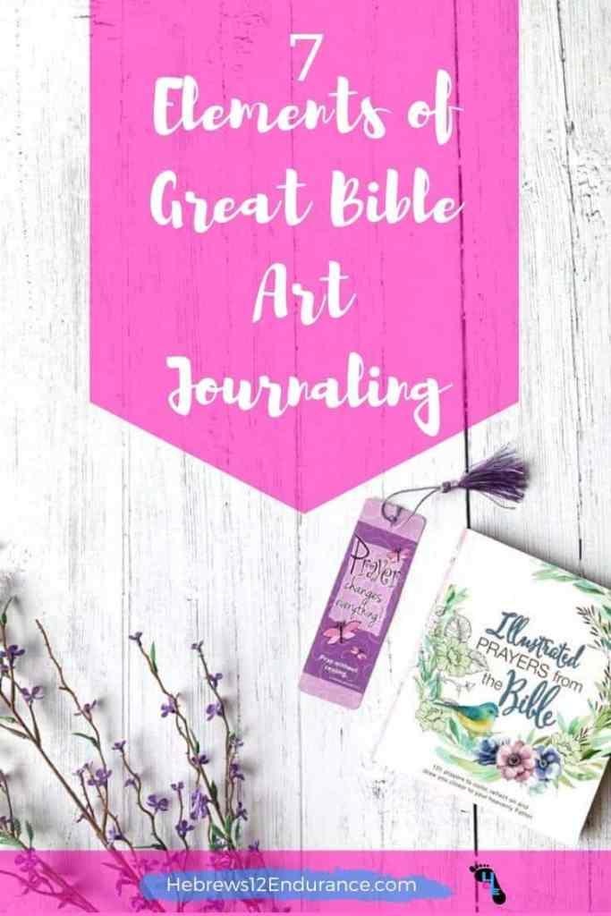 7 Elements of Great Bible Art Journaling
