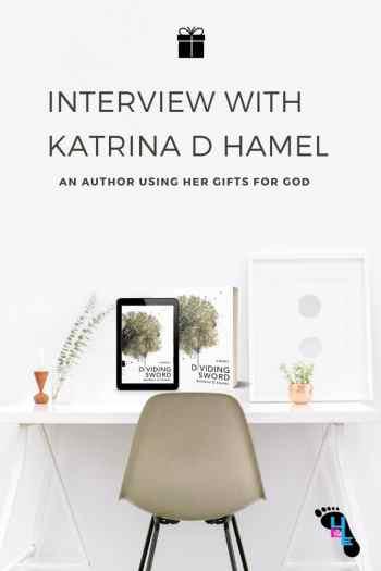 Interview with Katrina D Hamel