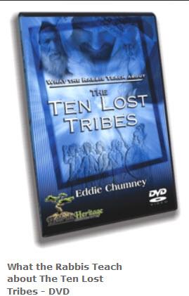 What the Rabbis Teach About the Ten Lost Tribes  ~ DVD