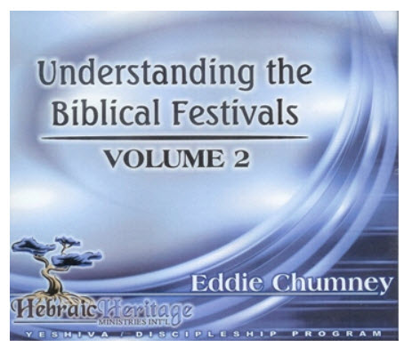 Understanding the Biblical Festivals ~ CD 2