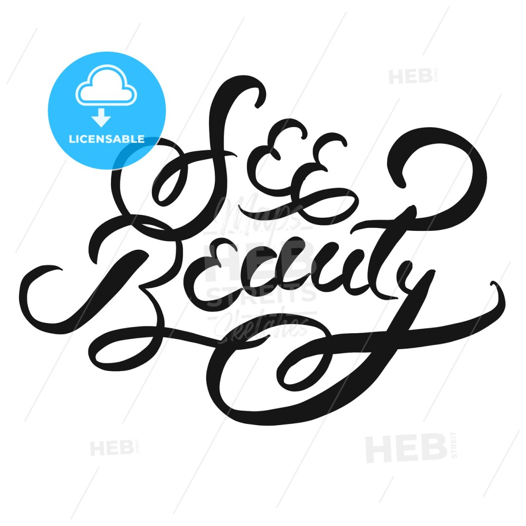 See beauty typographic Lettering Slogan