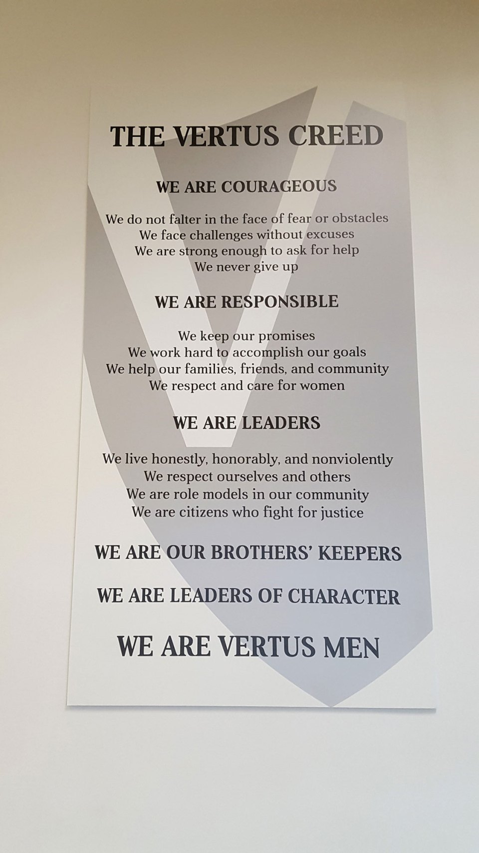 Vertus High School strives to create courageous, responsible, men of character among its student body. Everyone must memorize The Vertus Creed.