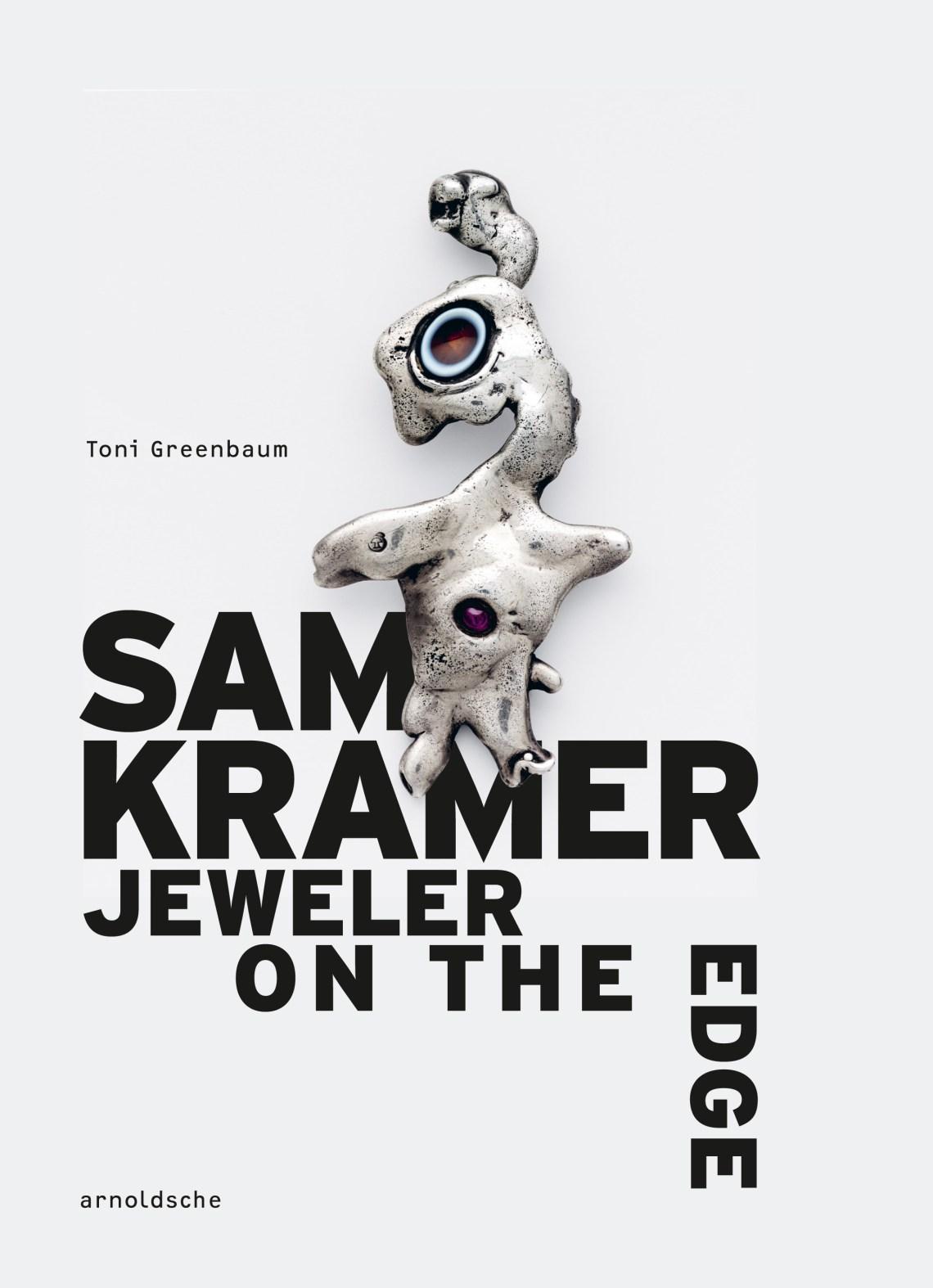 Omslag monografie Sam Kramer door Toni Greenbaum, 2019. Foto met dank aan Arnoldsche©