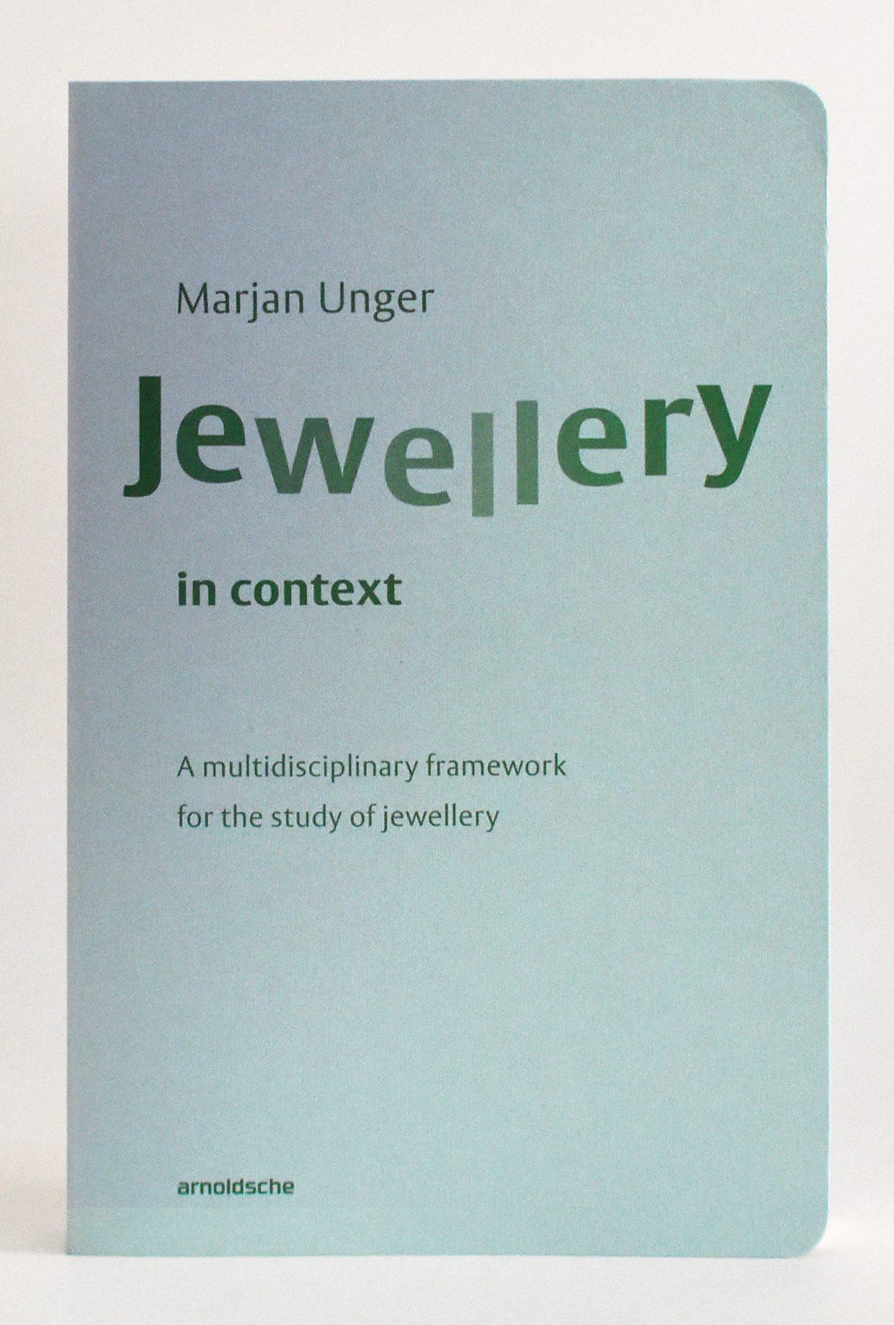 Omslag van de dissertatie van Marjan Unger, Engelse uitgave, 2019. Foto met dank aan Arnoldsche©