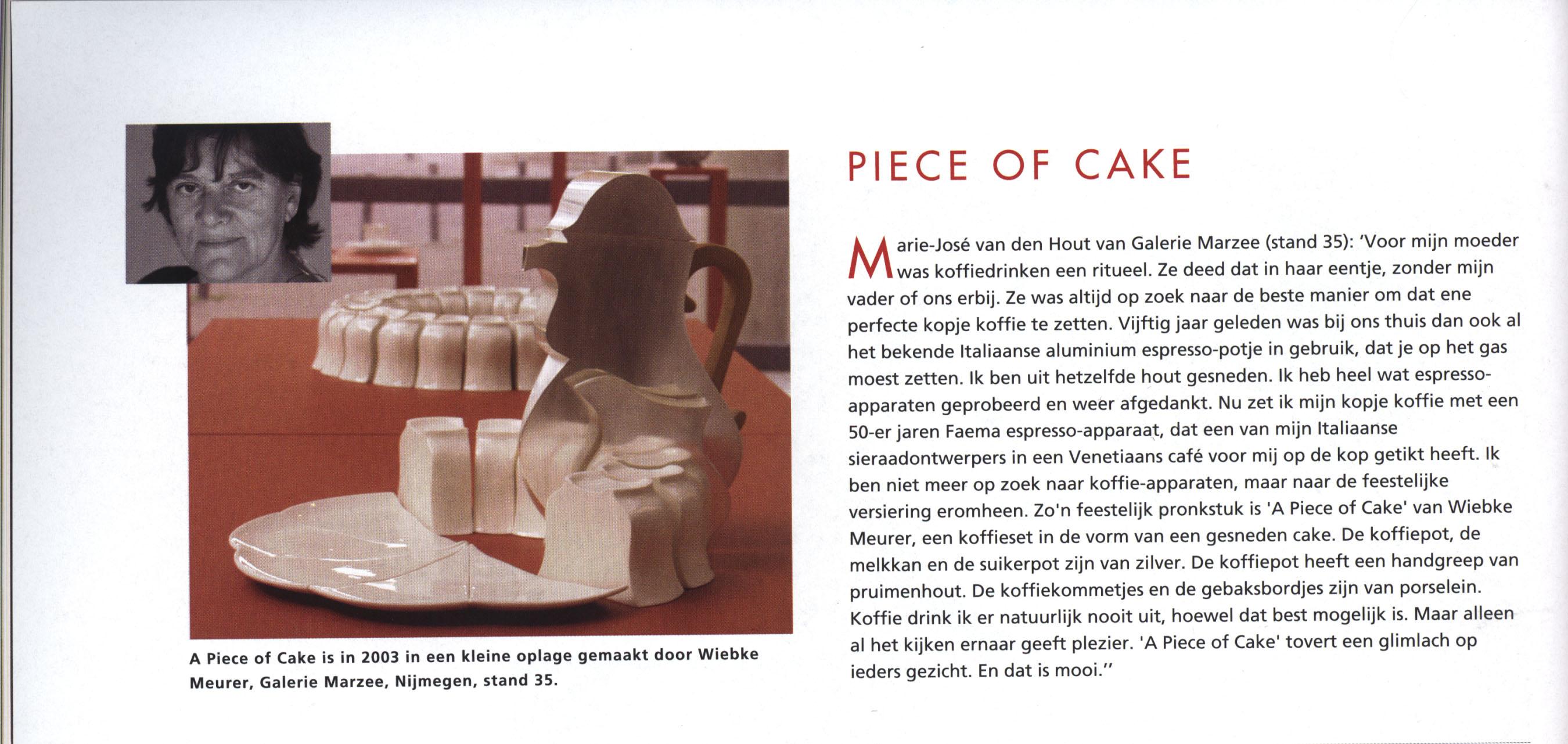Piece of Cake, Tableau, 2003. Marie-José van den Hout en Wiebke Meurer, portret, porselein, servies, tijdschrift, drukwerk, papier