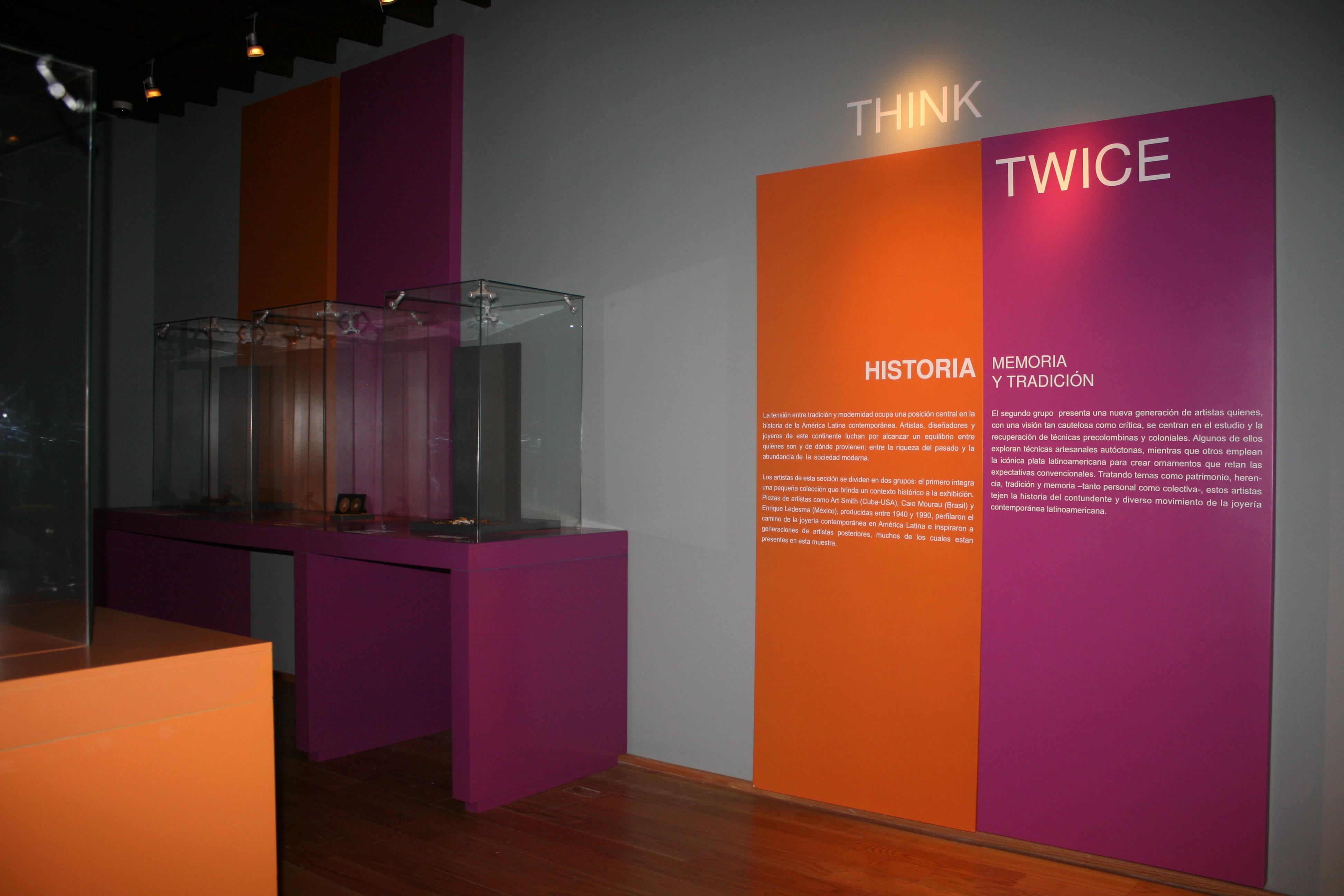 Think Twice, Museo Arocena, Torreón, 2014, tentoonstelling