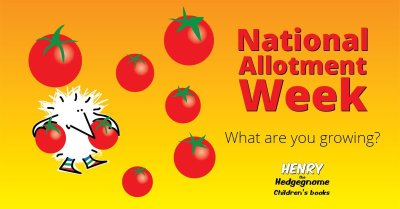 Children's books | Henry the Hedgegnome | Allotment week - tomatoes