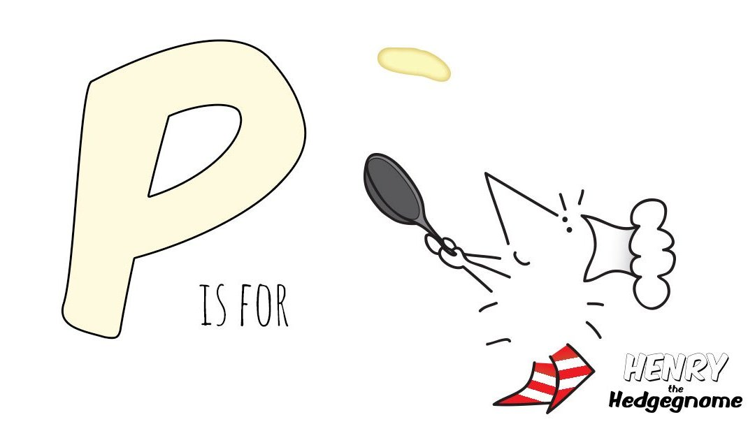 P is for Pancake Day
