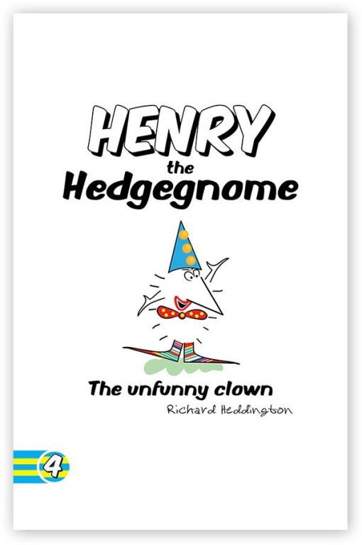 Henry the Hedgegnome - The unfunny clown (COVER)