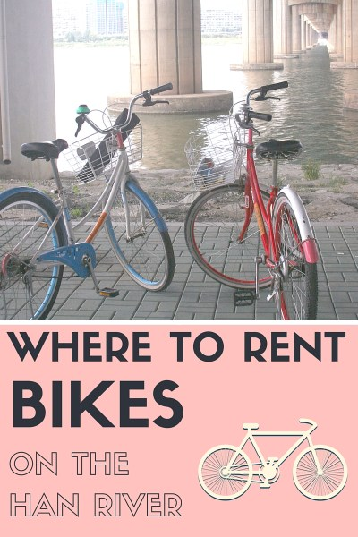 Where to rent bikes on the Han River // SEOUL