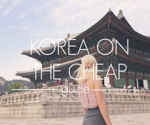 Korea On The Cheap Guide