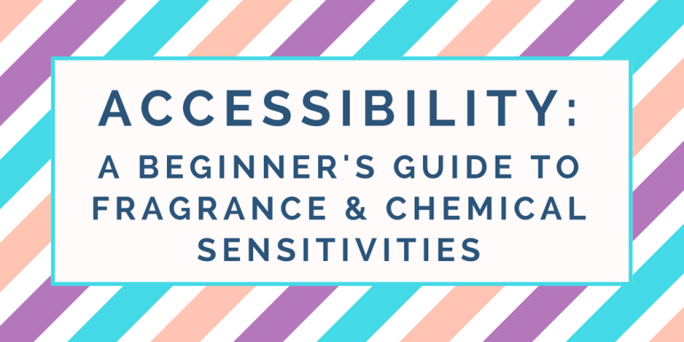 """Blue, orange, and purple diagonal lines with a white box in the foreground that says """"Accessibility: A Beginner's Guide to Fragrance & Chemical Sensitivities - Hedonish"""