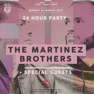 Miami Music Week - The Martinez Brothers/Detroit Love/Superfriends 24hr Party