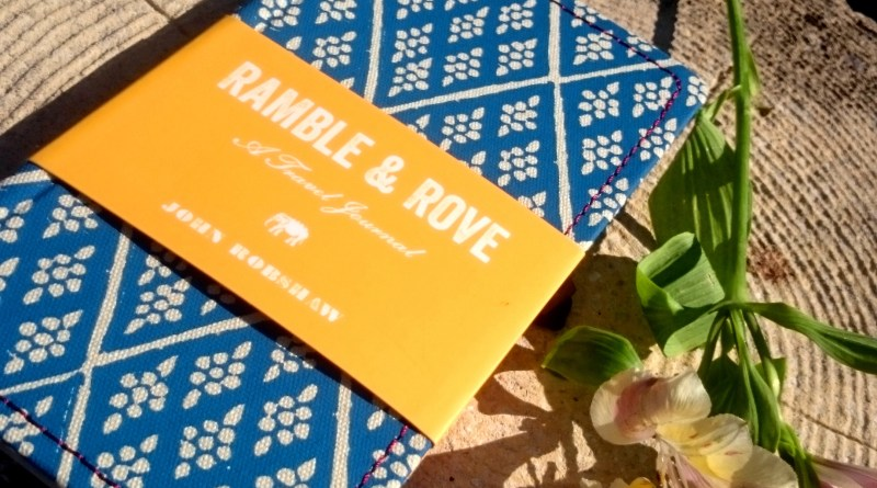Ramble & Rove: A Travel Journal