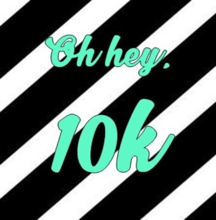 Oh hey, 10k