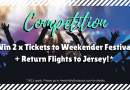COMPETITION: Win A Pair Of Tickets To Weekender Festival + Flights!