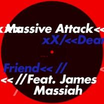 massive-attack-dear-friend