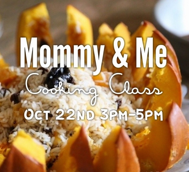 Mommy and Me Cooking Class Oct 22nd