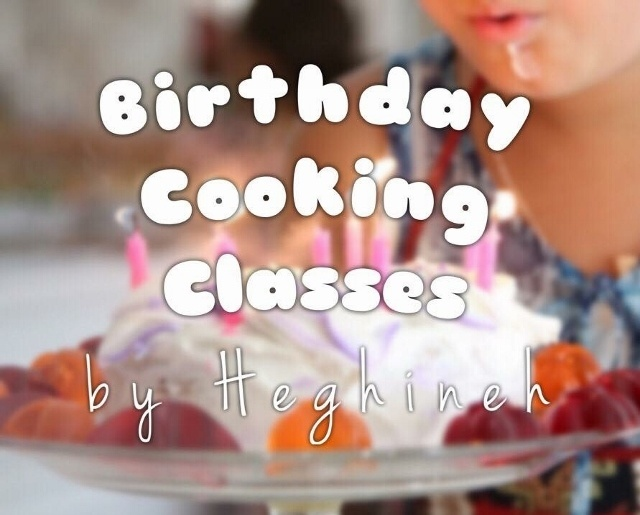 Birthday Cooking Classes by Heghineh