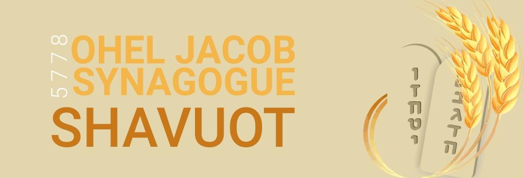 shavuot en - Shavuot 5778 - Ohel Jacob Synagogue