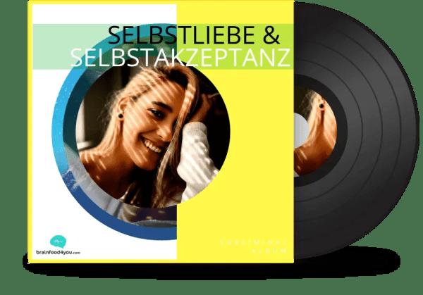 Selbstliebe & Selbstakzeptanz Subliminal Audioprogramm von Heidi Weichhart by Brainfood4you