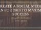 Create a Social Media Plan for 2019 to Maximize Success