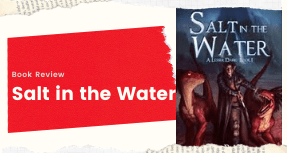 Book Review: Salt in the Water