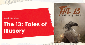Book Review The 13: Tales of Illusory