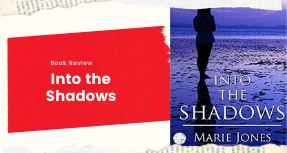 Book Review- Into the Shadows by Marie Jones