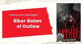 Character Spotlight Biker Babes of Outlaw