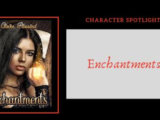 Character Spotlights Enchantments