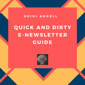 Quick and Dirty E-newsletter Guide