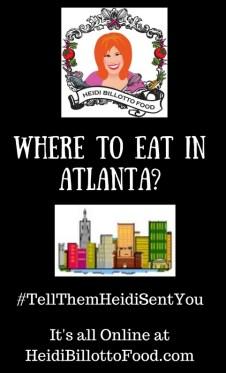 2-where-to-eat-in-atlantatellthemheidisentyou