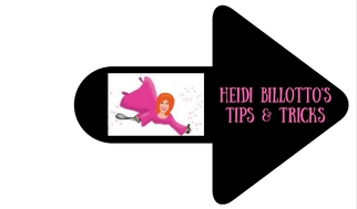 Heidi's Tips and Tricks