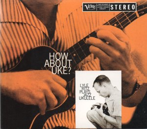 Lyle Ritz recorded his first album How About Uke? in 1957 | Courtesy of Verve Records