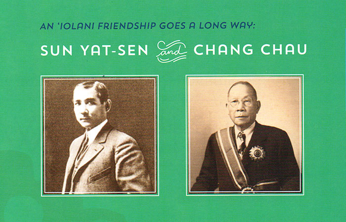 Dr. Sun Yat-Sen, the Father of Modern China and my grandfather, Chang Chau | Courtesy Iolani School