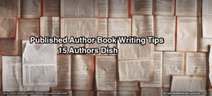 Published Author Book Writing Tips