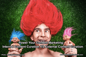 Internal content curation vs external content curation