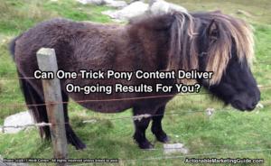 One Trick Pony Content