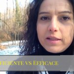 Efficace vs Efficiente
