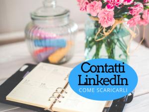 Contatti di LinkedIn: come scaricarli