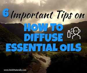 Tips on how to diffuse essential oils