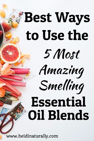 best smelling essential oil blends