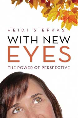 With_New_Eyes_by_Heidi_Siefkas